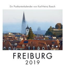 FREIBURG 2019 von Raach,  Karl-Heinz