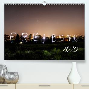 Freiburg bei Nacht (Premium, hochwertiger DIN A2 Wandkalender 2020, Kunstdruck in Hochglanz) von LISA,  FOTOGRÄFIN