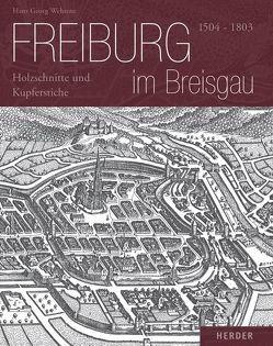 Freiburg im Breisgau 1504-1803 von Salomon,  Dieter, Wehrens,  Hans G