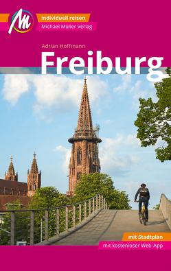 Freiburg MM-City Reiseführer Michael Müller Verlag von Hoffmann,  Adrian
