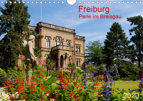 Freiburg Perle im Breisgau (Wandkalender 2020 DIN A4 quer) von Selection,  Prime