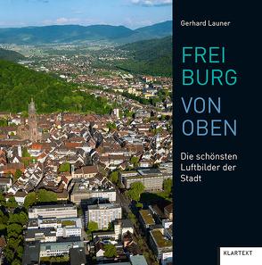 Freiburg von oben von Launer,  Gerhard
