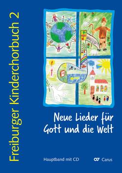 Freiburger Kinderchorbuch 2 (Chorleiterband)