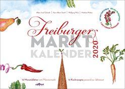 Freiburger Marktkalender 2020 von Schmidt,  Albert Josef, Stechl,  Hans-Albert, Wick,  Wolfgang, Wieber,  Matthias
