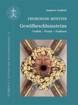 Freiburger Münster – Gewölbeschlusssteine von Zumbrink,  Stephanie