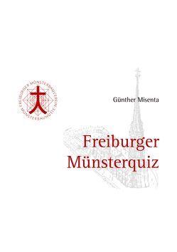 Freiburger Münsterquiz von Misenta,  Günther