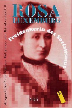 Freidenkerin des Sozialismus von Jestrabek,  Heiner, Luxemburg,  Rosa