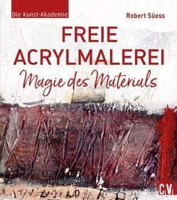 Freie Acrylmalerei von Süess,  Robert