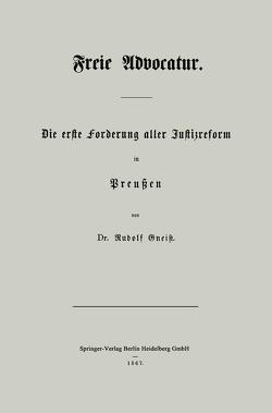 Freie Advocatur von Gneist,  Rudolf