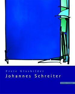 Freie Glasbilder Johannes Schreiter von Brülls,  Dr. Holger, Johannes-Schreiter-Stiftung,  Johannes-Schreiter-Stiftung, Sehring,  Gunther