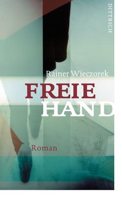 Freie Hand von Wieczorek,  Rainer