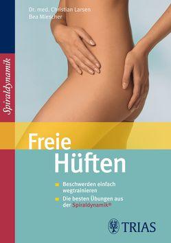 Freie Hüften von Larsen,  Christian, Miescher,  Bea