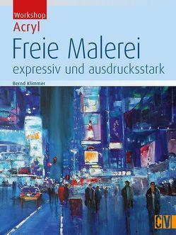 Freie Malerei von Klimmer,  Bernd