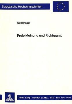 Freie Meinung und Richteramt von Hager,  Gerd