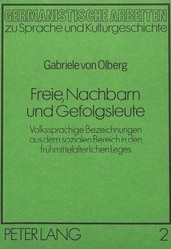 Freie, Nachbarn und Gefolgsleute von von Olberg,  Gabriele