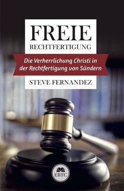 Freie Rechtfertigung von Fernandez,  Steve