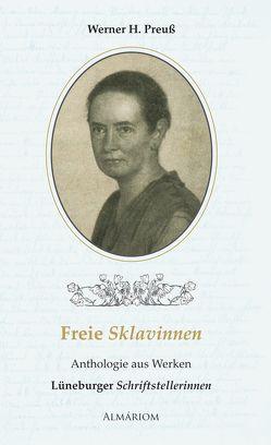 Freie Sklavinnen von Preuss,  Werner H, Verlag@almariom.de