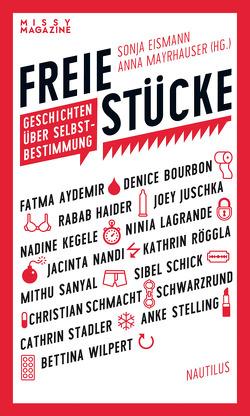 Freie Stücke von Eismann,  Sonja, Mayrhauser,  Anna