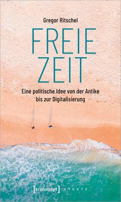 Freie Zeit von Ritschel,  Gregor