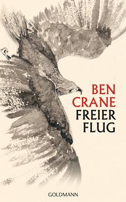 Freier Flug von Crane,  Ben, Kretschmer,  Ulrike