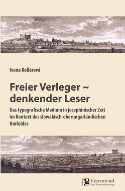 Freier Verleger ~ denkender Leser von Kollárová,  Ivona