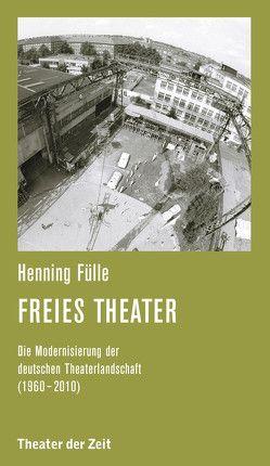 Freies Theater von Fülle,  Henning