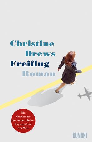 Freiflug von Drews,  Christine