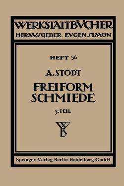 Freiformschmiede von Stodt,  A., Stodt,  Adolf