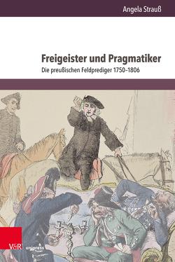 Freigeister und Pragmatiker von Strauß,  Angela