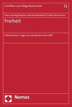 Freiheit von Barwig,  Klaus, Beichel-Benedetti,  Stephan, Brinkmann,  Gisbert