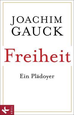 Freiheit von Gauck,  Joachim
