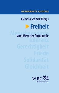 Freiheit von Sedmak,  Clemens