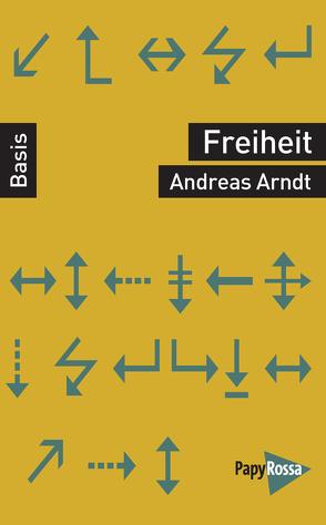 Freiheit von Arndt,  Andreas