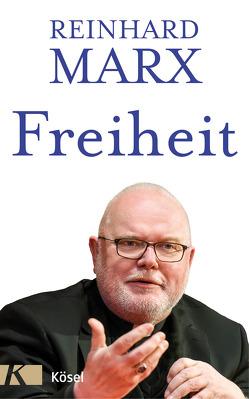 Freiheit von Marx,  Reinhard
