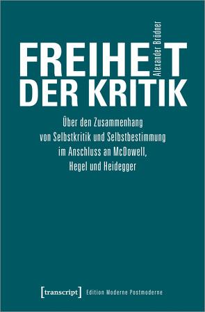 Freiheit der Kritik von Brödner,  Alexander