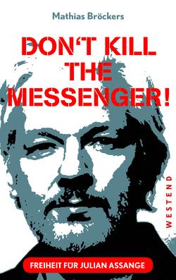 Freiheit für Julian Assange! von Broeckers,  Mathias