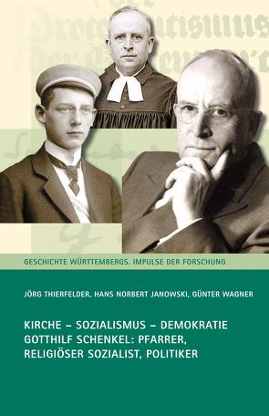 Kirche – Sozialismus – Demokratie von Janowski,  Hans Norbert, Thierfelder,  Jörg, Wagner,  Günter