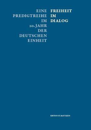 Freiheit im Dialog von Bahr,  Petra, Grünbaum,  Robert, Neubert,  Christhard G