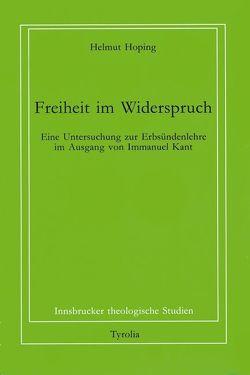 Freiheit im Widerspruch von Coreth,  Emerich, Hoping,  Helmut, Kern,  Walter, Rotter,  Hans