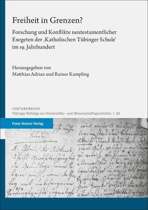 Freiheit in Grenzen? von Adrian,  Matthias, Kampling,  Rainer