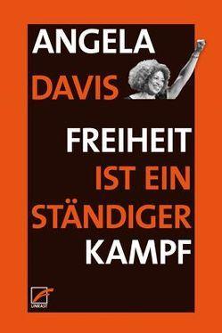 Freiheit ist ein ständiger Kampf von Davis,  Angela Y, Wunderlich,  Sven