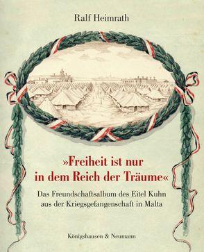 """""""Freiheit ist nur in dem Reich der Träume"""" von Heimrath,  Ralf"""