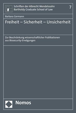 Freiheit – Sicherheit – Unsicherheit von Germann,  Barbara
