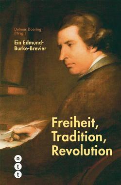 Freiheit, Tradition, Revolution von Doering,  Detmar