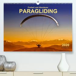 Freiheit und Abenteuer – Paragliding (Premium, hochwertiger DIN A2 Wandkalender 2020, Kunstdruck in Hochglanz) von Roder,  Peter