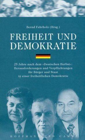 Freiheit und Demokratie von Fahrholz,  Bernd