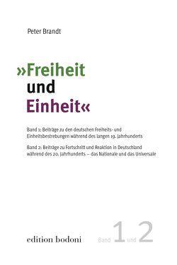 """""""Freiheit und Einheit"""" von Brandt,  Peter, Johne,  Marc, Kouschil,  Christa"""