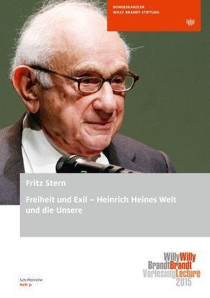 Freiheit und Exil – Heinrich Heines Welt und die Unsere von Stern,  Fritz