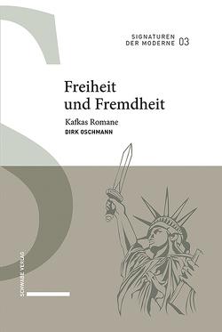 Freiheit und Fremdheit von Oschmann,  Dirk