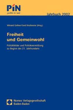 Freiheit und Gemeinwohl von Gellner,  Winand, Strohmeier,  Gerd